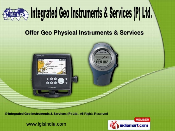 Offer Geo Physical Instruments & Services