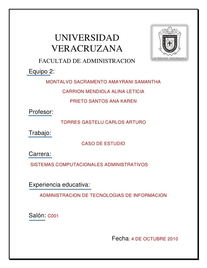 UNIVERSIDAD            VERACRUZANA    FACULTAD DE ADMINISTRACION Equipo 2:       MONTALVO SACRAMENTO AMAYRANI SAMANTHA    ...