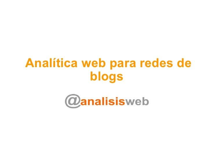 Analítica web para redes de blogs