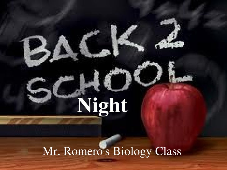 Night   Mr. Romero's Biology Class