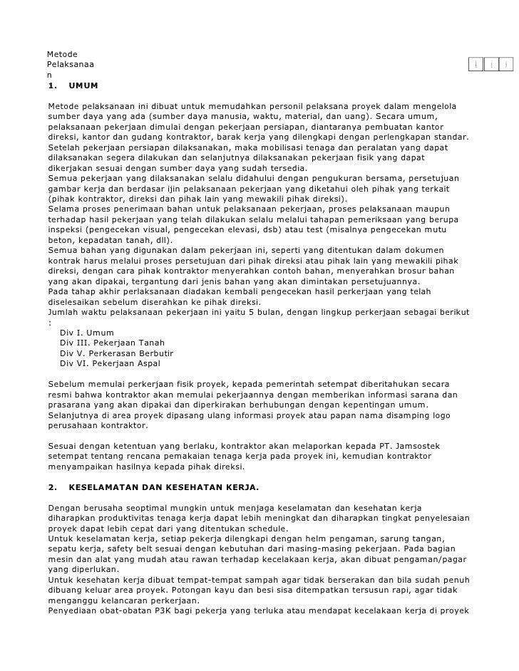 Metode Pelaksanaa n 1. UMUM  Metode pelaksanaan ini dibuat untuk memudahkan personil pelaksana proyek dalam mengelola sumb...