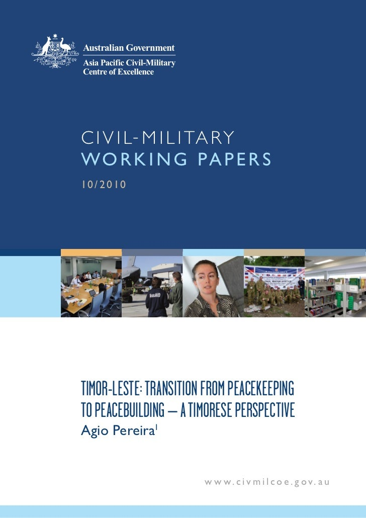 10/2010 Timor-Leste: Transition from peacekeeping to peacebuilding - A Timorese perspective