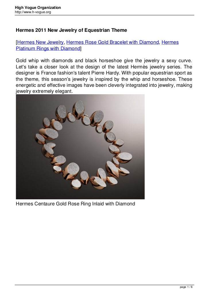 High Vogue Organizationhttp://www.h-vogue.orgHermes 2011 New Jewelry of Equestrian Theme[Hermes New Jewelry, Hermes Rose G...