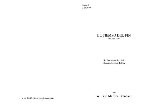 Spanish                                    54-0307A                                               EL TIEMPO DEL FIN       ...