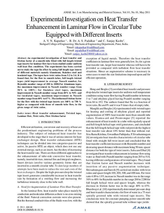 AMAE Int. J. on Manufacturing and Material Science, Vol. 01, No. 01, May 2011  Experimental Investigation on Heat Transfer...