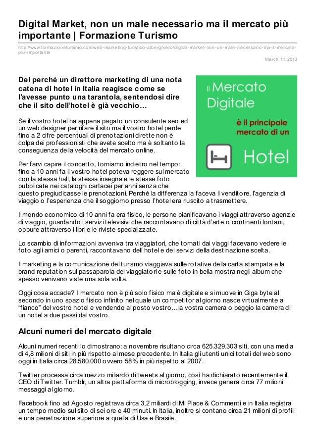 Digital Market, non un male necessario ma il mercato piùimportante | Formazione Turismohttp://www.formaz ioneturismo.com/w...