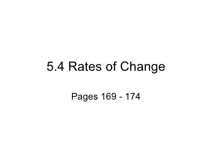 5.4 Rates of Change Pages 169 - 174