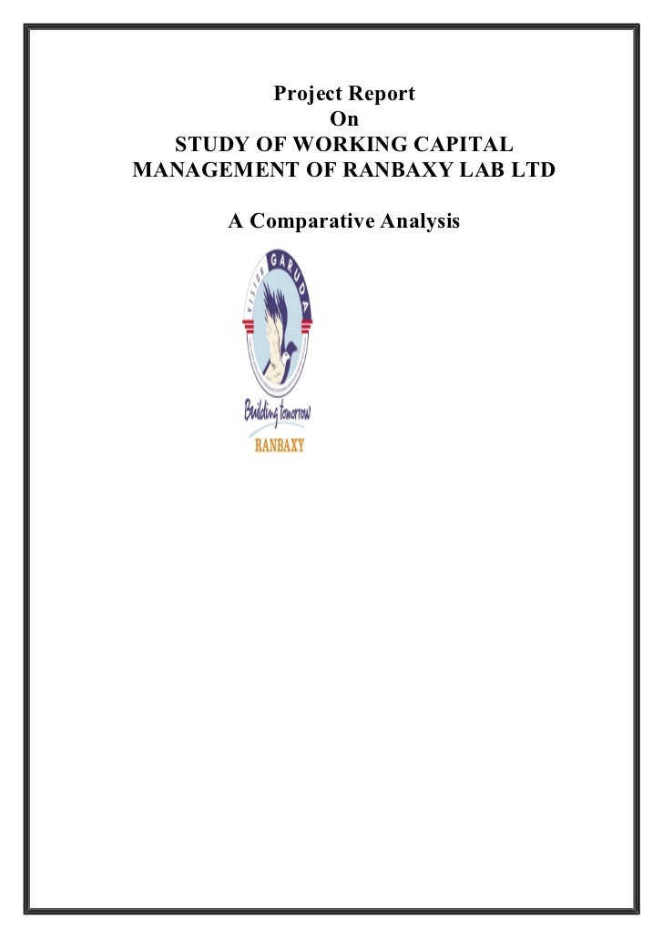 project report at ranbaxy Project report on capital structure of ranbaxy - download as word doc (doc), pdf file (pdf), text file (txt) or read online.