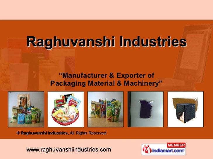 """ Manufacturer & Exporter of Packaging Material & Machinery"" Raghuvanshi Industries"