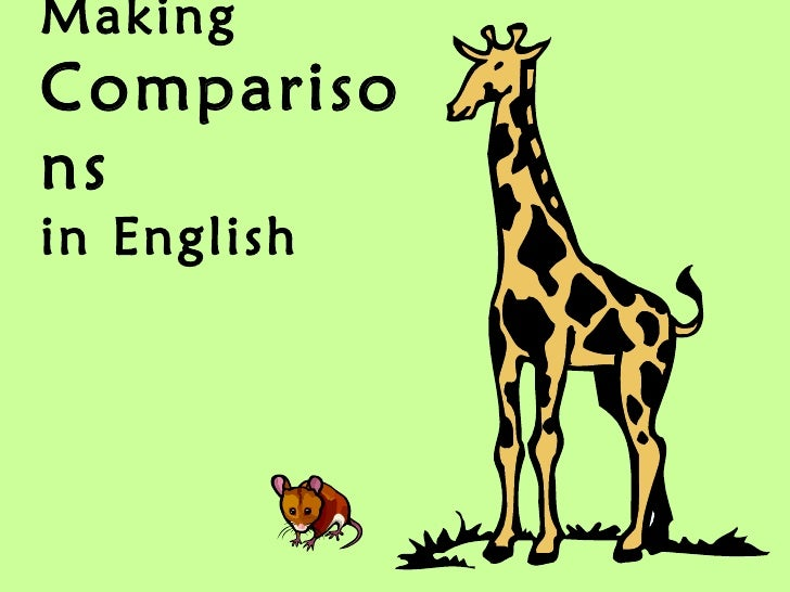 MakingComparisonsin English