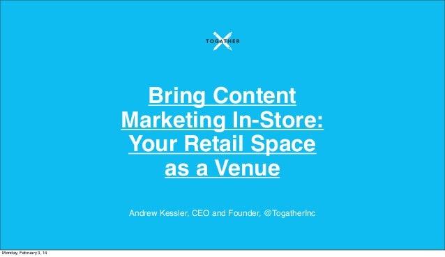 Applying Digital Content-Marketing Tactics at the Storefront