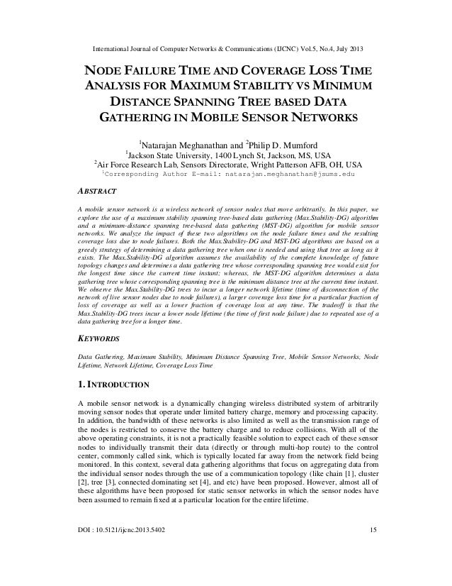 NODE FAILURE TIME AND COVERAGE LOSS TIME ANALYSIS FOR MAXIMUM STABILITY VS MINIMUM DISTANCE SPANNING TREE BASED DATA GATHERING IN MOBILE SENSOR NETWORKS