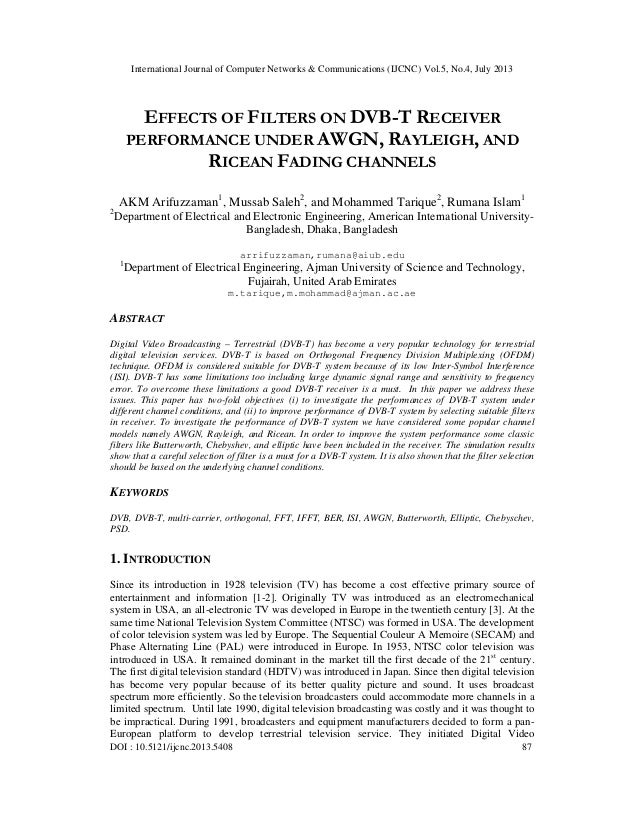 EFFECTS OF FILTERS ON DVB-T RECEIVER PERFORMANCE UNDER AWGN, RAYLEIGH, AND RICEAN FADING CHANNELS