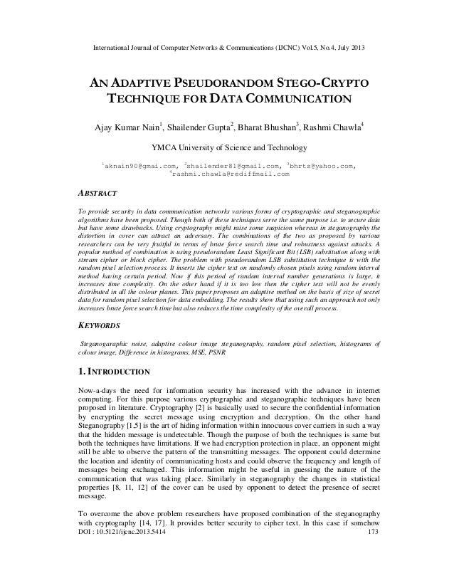 AN ADAPTIVE PSEUDORANDOM STEGO-CRYPTO TECHNIQUE FOR DATA COMMUNICATION