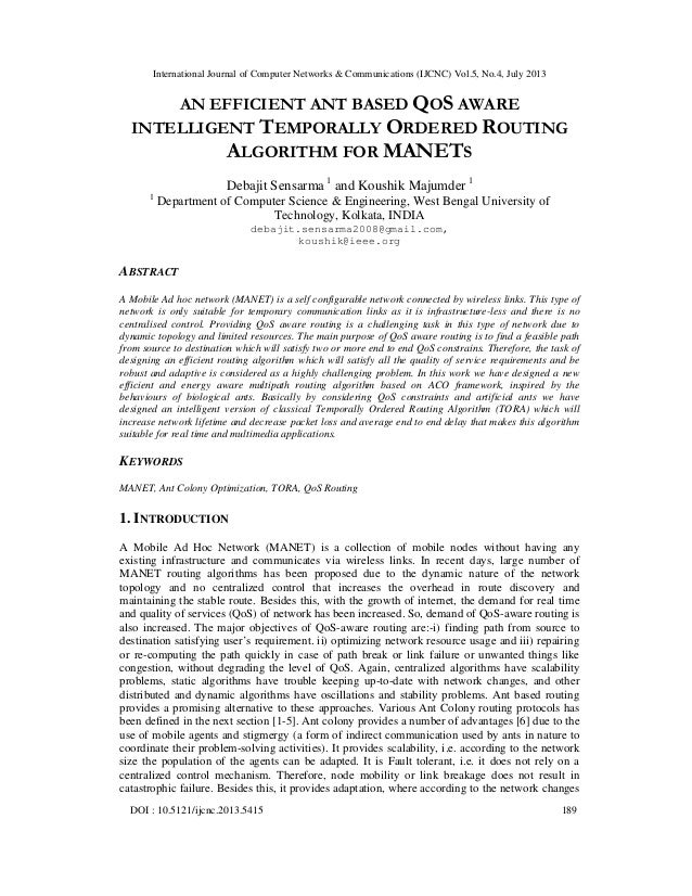 AN EFFICIENT ANT BASED QOS AWARE INTELLIGENT TEMPORALLY ORDERED ROUTING ALGORITHM FOR MANETS