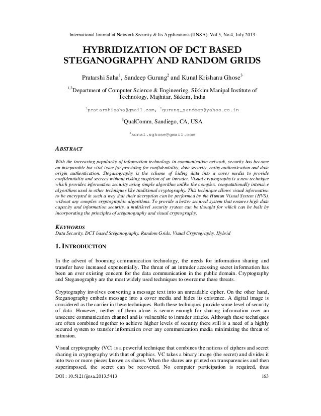 HYBRIDIZATION OF DCT BASED STEGANOGRAPHY AND RANDOM GRIDS