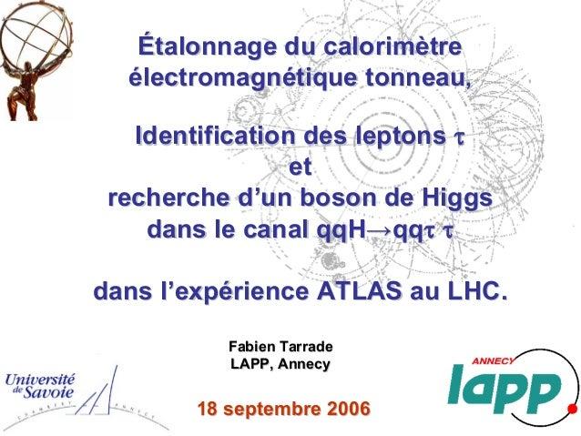 Étalonnage du calorimètreÉtalonnage du calorimètre électromagnétique tonneauélectromagnétique tonneau Identification des l...