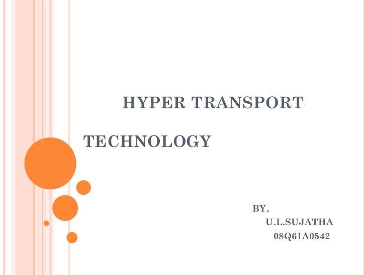 Hyper transport technology