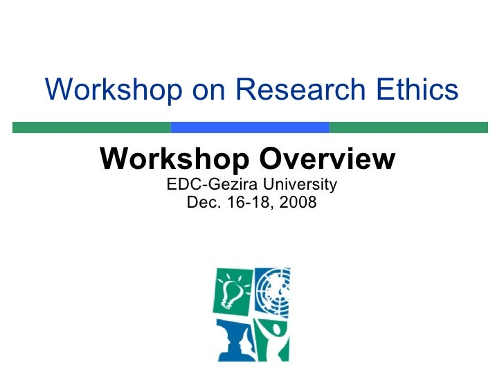Overview to Research Ethics Workshop