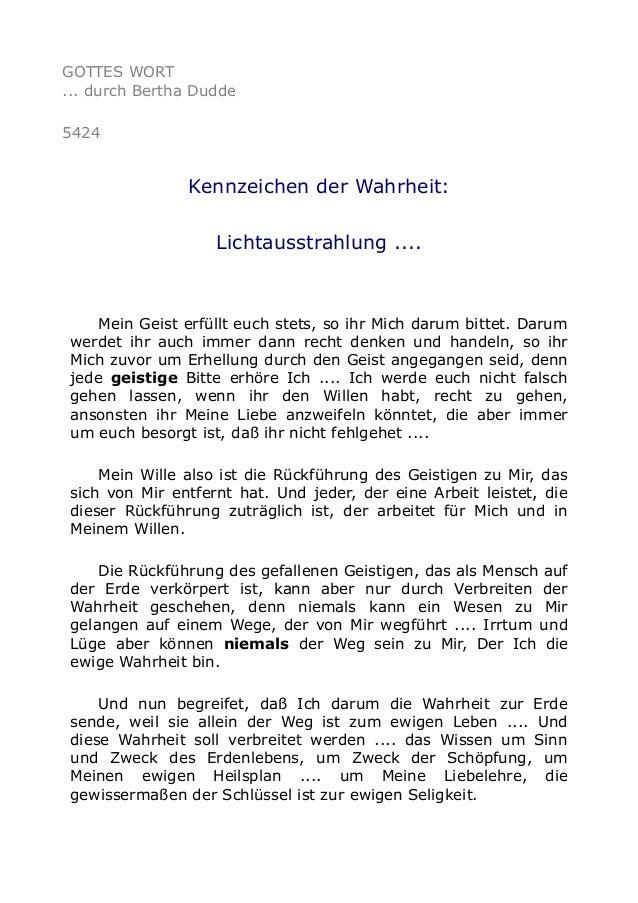 GOTTES WORT ... durch Bertha Dudde 5424 Kennzeichen der Wahrheit: Lichtausstrahlung .... Mein Geist erfüllt euch stets, so...