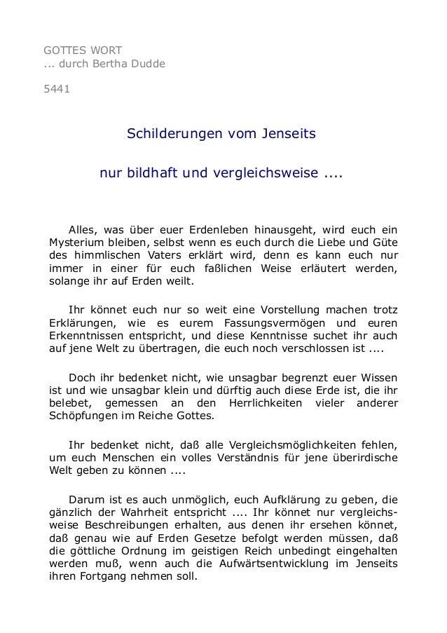 GOTTES WORT ... durch Bertha Dudde 5441 Schilderungen vom Jenseits nur bildhaft und vergleichsweise .... Alles, was über e...