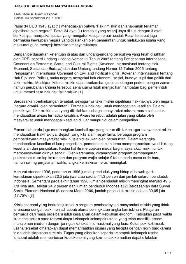 AKSES KEADILAN BAGI MASYARAKAT MISKIN Oleh : Komisi Hukum Nasional Selasa, 04 September 2007 00:00  Pasal 34 UUD 1945 ayat...