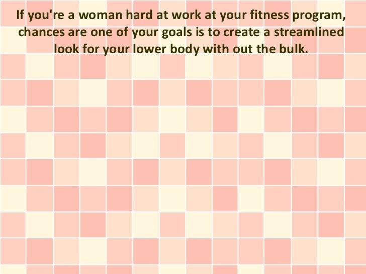 Tips for girls - how to avoid having bulky legs