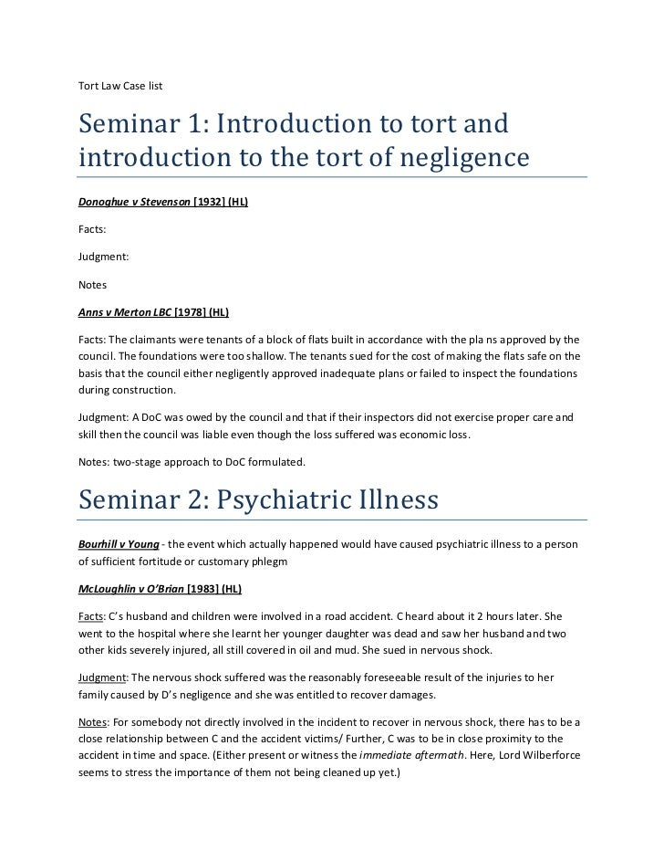 Tort Law Case listSeminar 1: Introduction to tort andintroduction to the tort of negligenceDonoghue v Stevenson [1932] (HL...