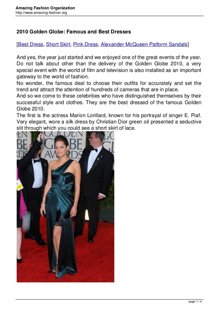 Amazing Fashion Organizationhttp://www.amazing-fashion.org2010 Golden Globe: Famous and Best Dresses[Best Dress, Short Ski...