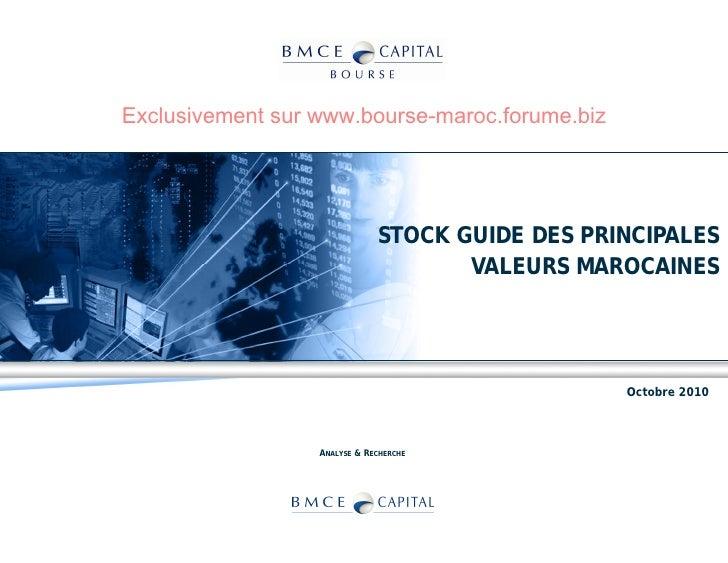 Exclusivement sur www.bourse-maroc.forume.biz                                   STOCK GUIDE DES PRINCIPALES               ...