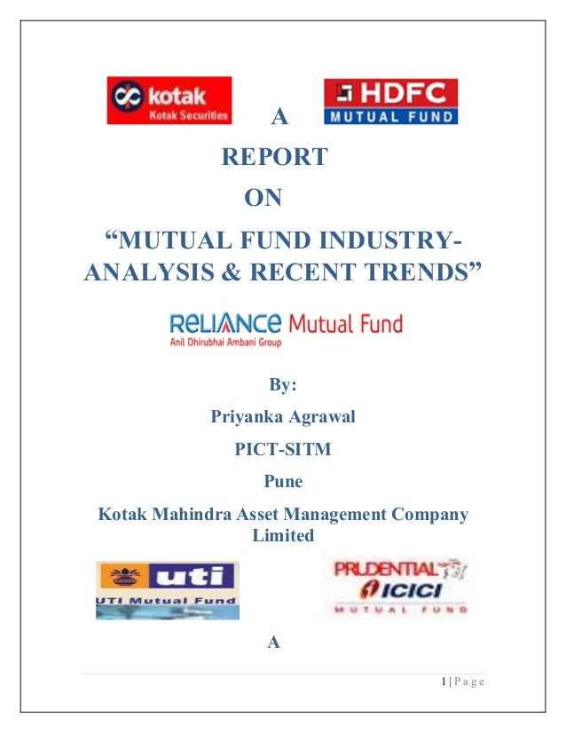 """A            REPORT               ON """"MUTUAL FUND INDUSTRY-ANALYSIS & RECENT TRENDS""""                  By:           Priyan..."""
