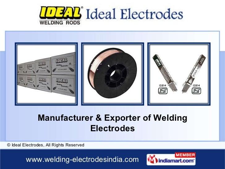 Manufacturer & Exporter of Welding Electrodes