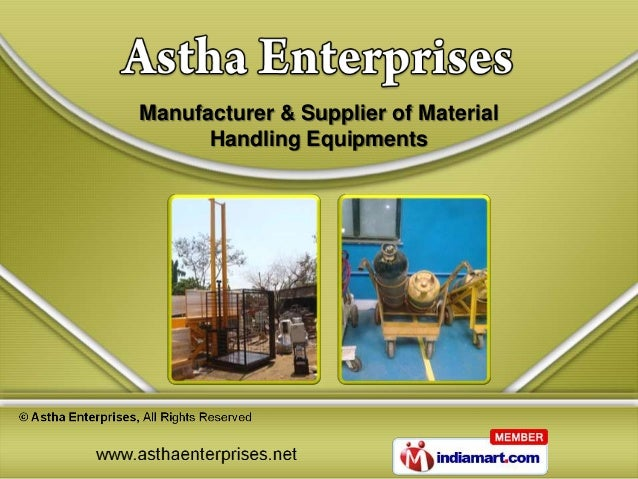 Manufacturer & Supplier of Material      Handling Equipments