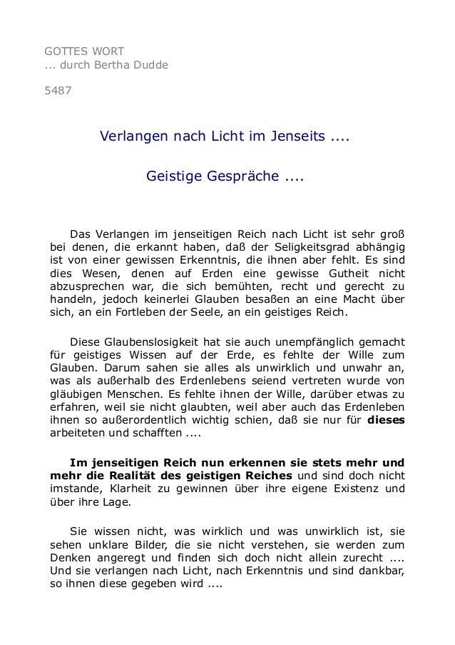 GOTTES WORT ... durch Bertha Dudde 5487 Verlangen nach Licht im Jenseits .... Geistige Gespräche .... Das Verlangen im jen...