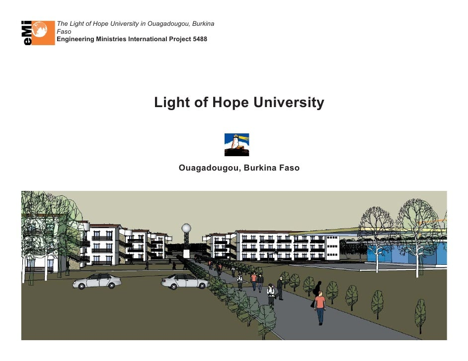 The Light of Hope University in Ouagadougou, Burkina Faso Engineering Ministries International Project 5488               ...