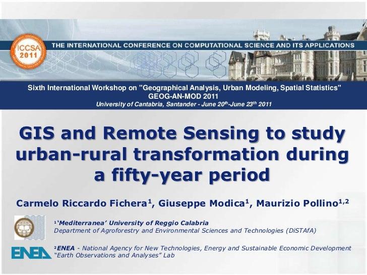 "Sixth International Workshop on ""Geographical Analysis, Urban Modeling, Spatial Statistics"" <br />GEOG-AN-MOD 2011 <br />..."