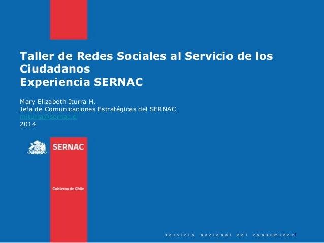 """""""Las Redes Sociales en el Servicio Nacional del Consumidor, 2009 – 2013"""""""