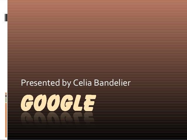 Presented by Celia Bandelier