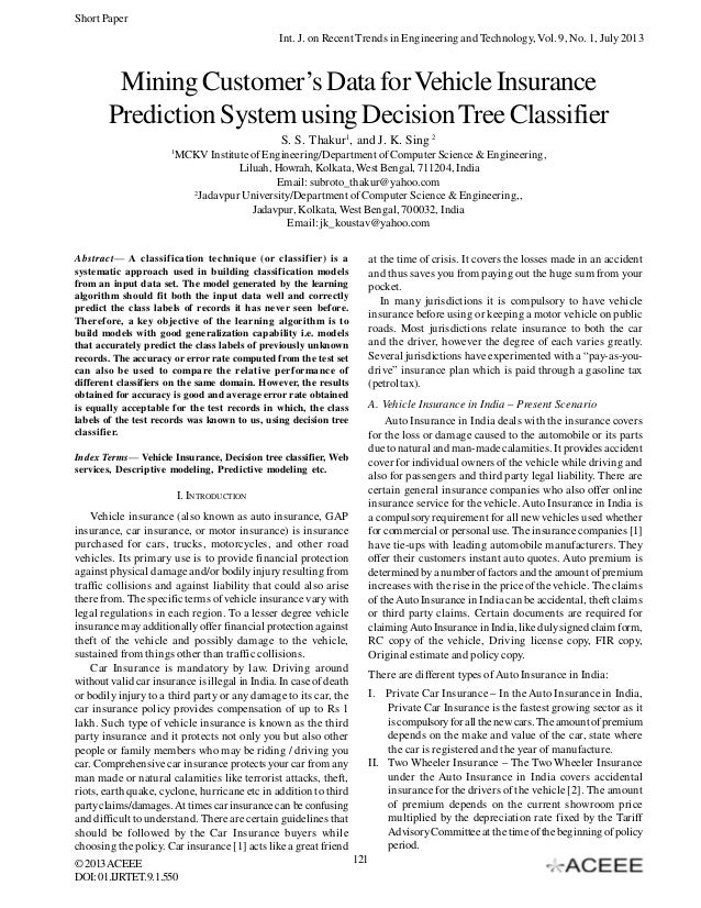 Mining Customer's Data for Vehicle Insurance Prediction System using Decision Tree Classifier