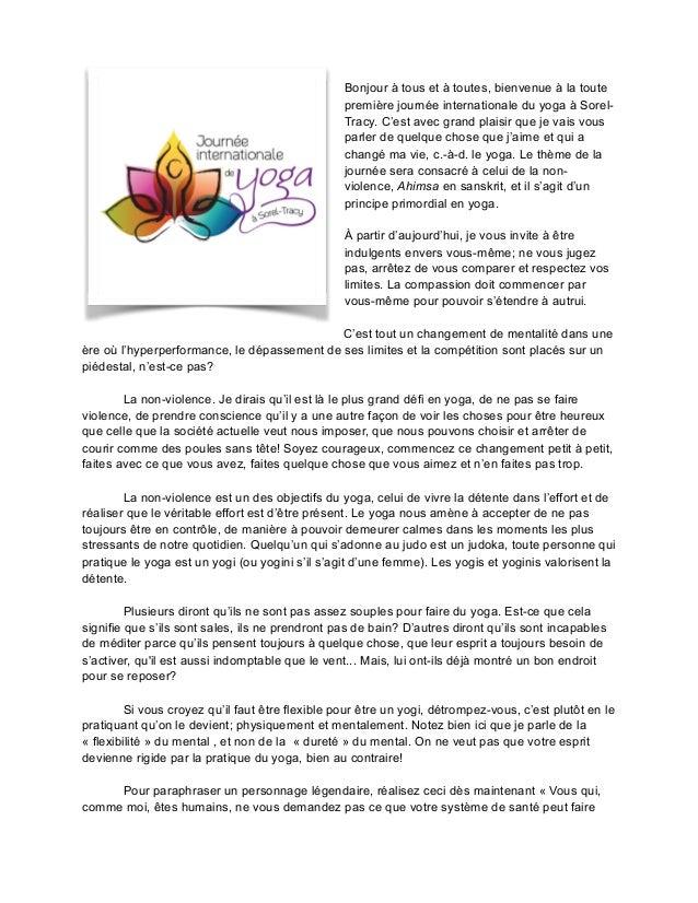 Bonjour à tous et à toutes, bienvenue à la toute première journée internationale du yoga à Sorel- Tracy. C'est avec grand ...
