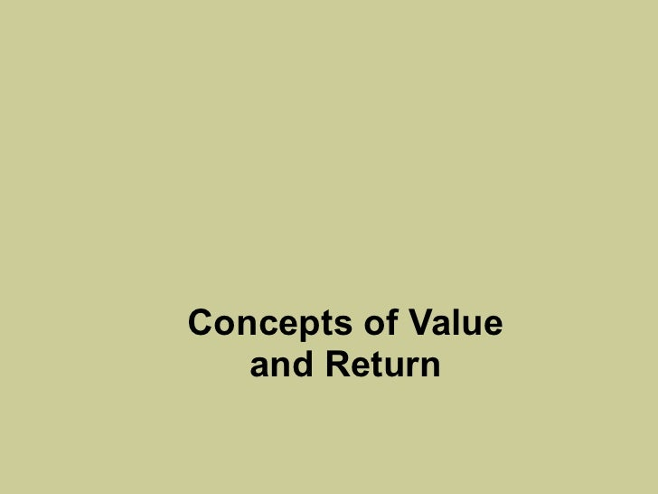 Concepts of Value and Return