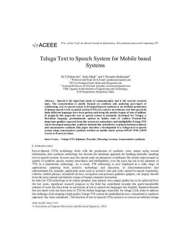 Telugu Text to Speech System for Mobile based Systems Dr.Y.Padma Sai1 , Safia Shaik2 and V.Priyanka Brahmaiah3 1 Professor...