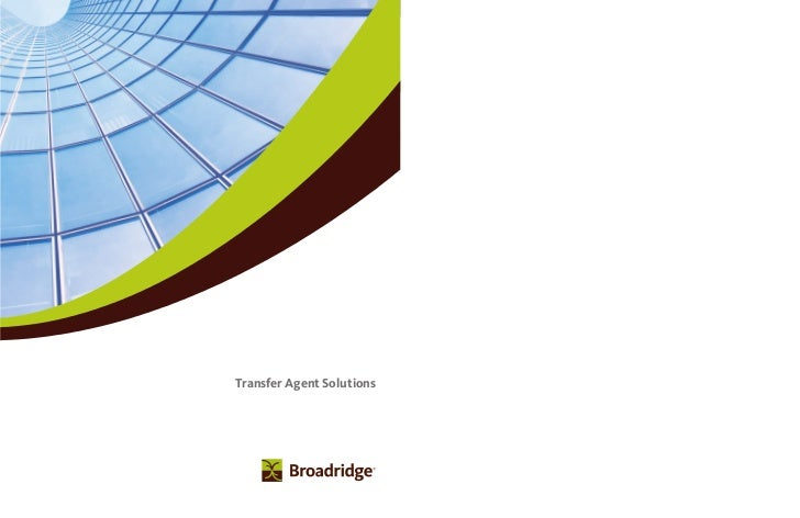 Broadridge Transfer Agent Solutions