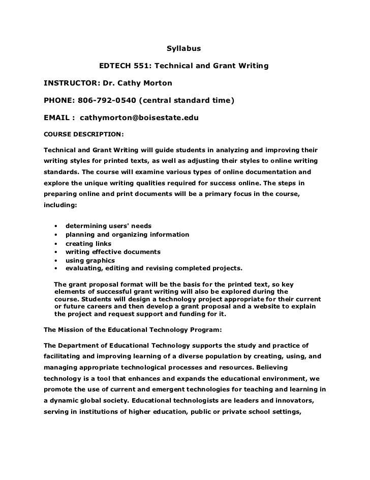 Syllabus                 EDTECH 551: Technical and Grant WritingINSTRUCTOR: Dr. Cathy MortonPHONE: 806-792-0540 (central s...