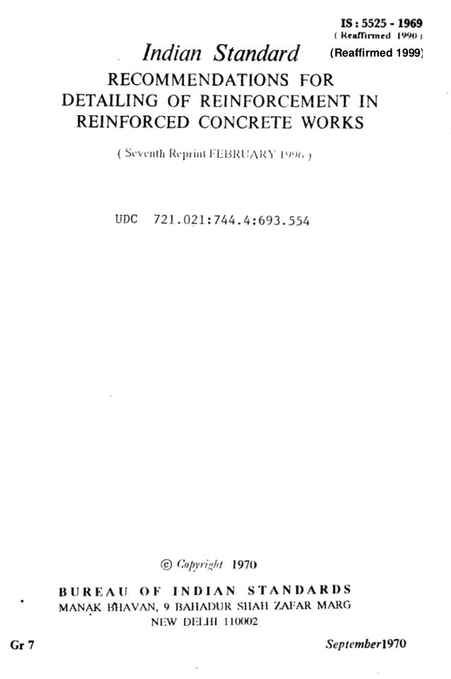 IS : 5525 - 1969 ( Heaflinncd 1990 I Indian Standard . RECOMMENDATlONS FOR DETAILING OF REINFORCEMENT IN REINFORCED CONCRE...