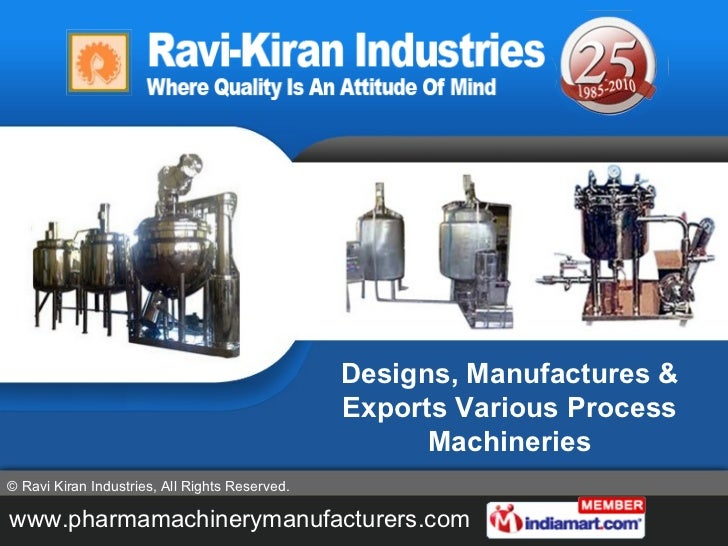 Designs, Manufactures & Exports Various Process Machineries