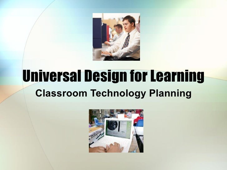 Universal Design for Learning Classroom Technology Planning