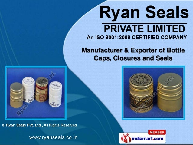 Manufacturer & Exporter of Bottle   Caps, Closures and Seals