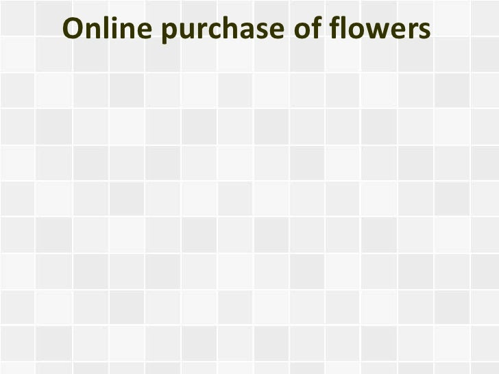 Online purchase of flowers
