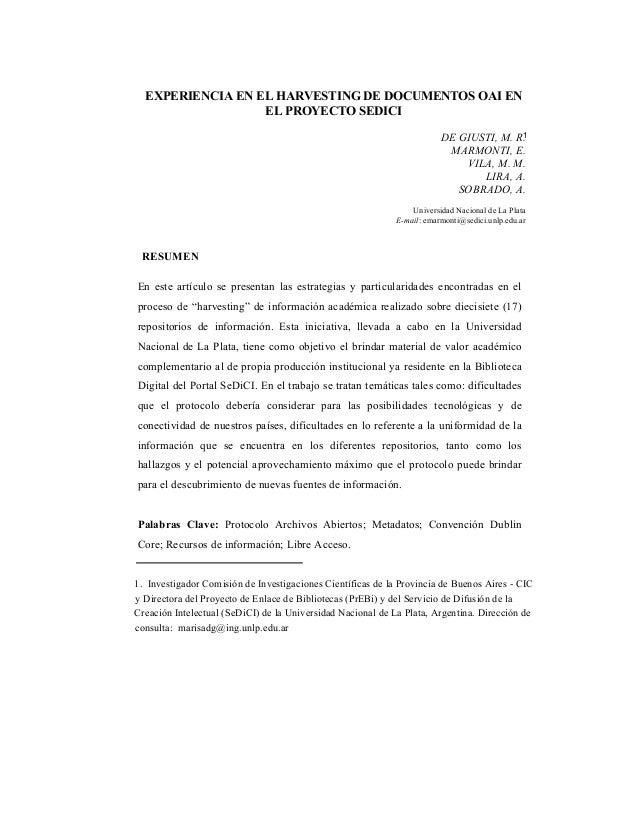 EXPERIENCIA EN EL HARVESTING DE DOCUMENTOS OAI EN EL PROYECTO SEDICI DE GIUSTI, M. R. MARMONTI, E. VILA, M. M. LIRA, A. SO...